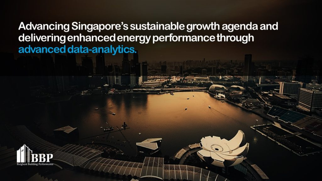 Advancing Singapore's sustainable growth agenda and delivering enhanced energy performance through advanced data-analytics